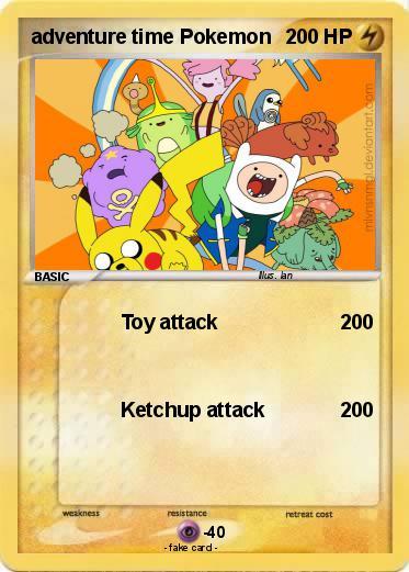 Pokémon adventure time Pokemon  Toy attack  My Pokemon Card