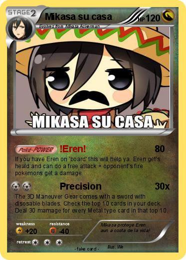 Pok mon mikasa su casa eren my pokemon card for Mikasa es su casa