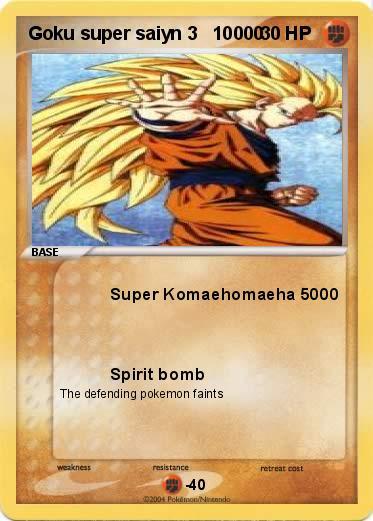 Pok mon goku super saiyn 3 10000 10000 super komaehomaeha 5000 my pokemon card - Super sayen 10000 ...