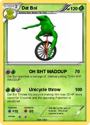 Pokmon Dat Boi 16 OH SHT WADDUP My Pokemon Card