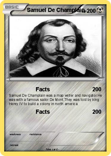sameual de champlain Samuel de champlain was a french explorer and cartographer best known for establishing and governing the settlements of new france and the city of quebec french explorer samuel de champlain was.