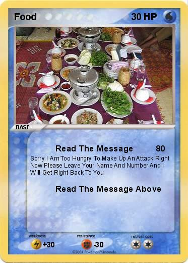 Pok mon food read the message my pokemon card for Pokemon cuisine