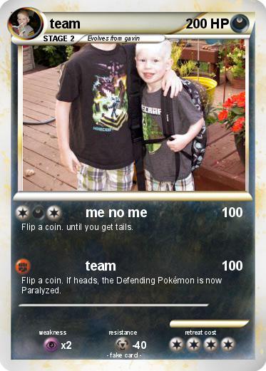 Pokémon team 1512 1512 - me no me - My Pokemon Card