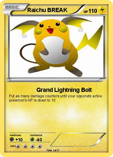 Pokmon Raichu BREAK 5 Grand Lightning Bolt My