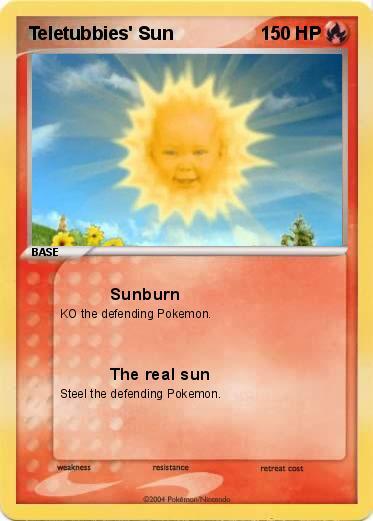 Pokémon Teletubbies' Sun - Sunburn - My Pokemon Card
