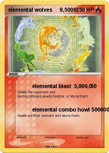 Pokémon elemental wolves 9 5000 5000 - elemental blast ...