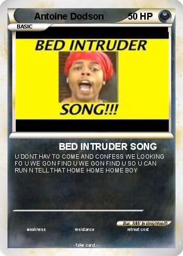 pok mon antoine dodson 22 22 bed intruder song my pokemon card