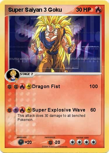 super saiyan goku 100. Name : Super Saiyan 3 Goku. Type : Fire. Attack 1 : Dragon Fist 100