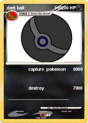 Pok 233 Mon Dark Ball 999 999 Capture Pokemon 00 My Pokemon Card