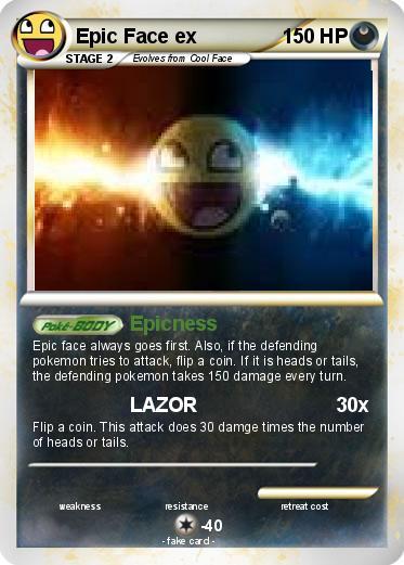 pok233mon epic face ex epicness my pokemon card