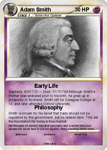 adam smith early life Industrial revolution chapter 94 study  adam smith adam smith he believed in capitalism and was the father of economics  what kind of society did early .