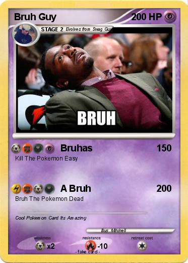 Pokémon Bruh Guy - Bruhas - My Pokemon Card H20 Delirious Face