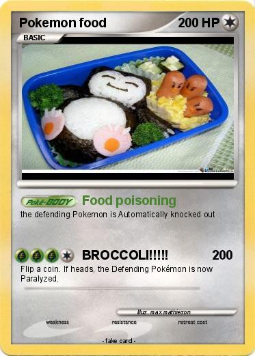 Pok mon pokemon food 1 1 food poisoning my pokemon card for Pokemon cuisine