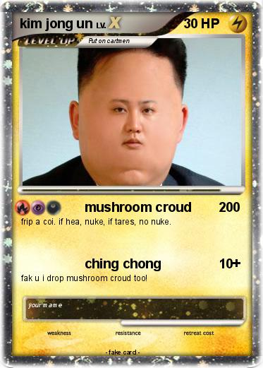 Pokémon kim jong un 116 116 - mushroom croud - My Pokemon Card