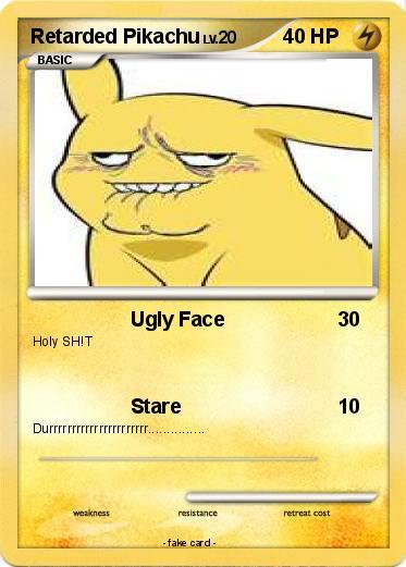 pok233mon retarded pikachu 9 9 ugly face my pokemon card
