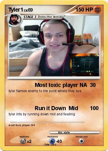Pokmon Tyler1 Most Toxic Player NA My Pokemon Card