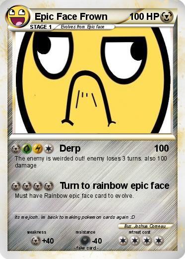 pok233mon epic face frown 2 2 derp my pokemon card