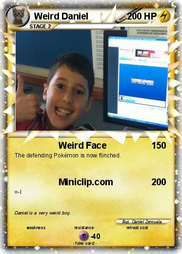 Pokmon Weird Daniel Face My Pokemon Card