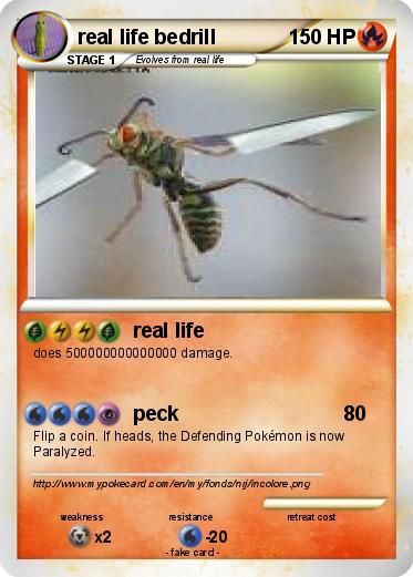 Pok mon real life bedrill real life my pokemon card - Mypokecard com ...