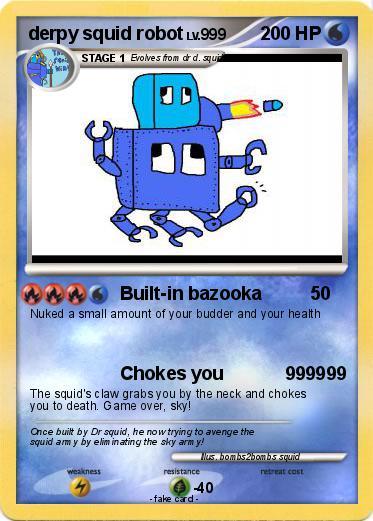 pok233mon derpy squid robot builtin bazooka my pokemon card