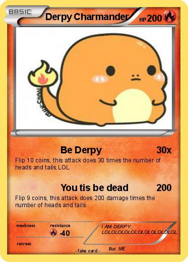 Pok mon derpy charmander 3 3 be derpy my pokemon card - Derpy squirtle ...