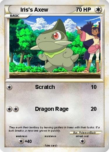 Pokémon Iris s Axew 2 2 - Scratch - My Pokemon Card