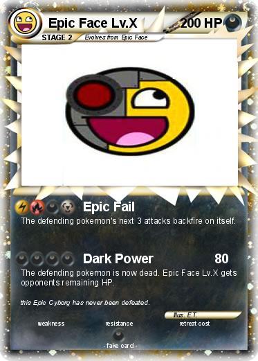 pok233mon epic face lv x 2 2 epic fail my pokemon card