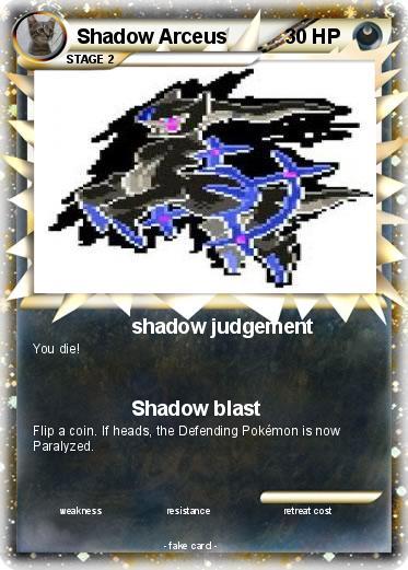 Pokémon Shadow Arceus 66 66 - shadow judgement - My ...