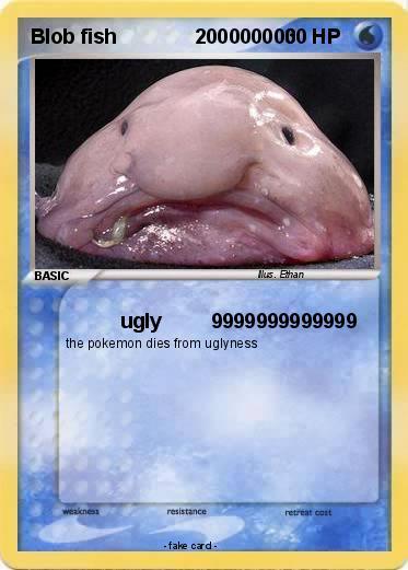 Blob fish pokemon card images pokemon images for Ugly fish blob