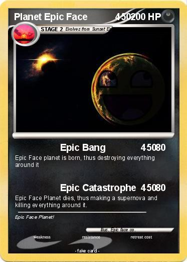 Pokémon Planet Epic Face 450 450 - Epic Bang 450 - My Pokemon Card
