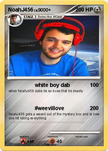 Pokémon NoahJ456 1 1 - white boy dab - My Pokemon Card