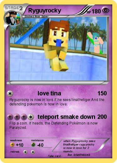 Pok 233 Mon Ryguyrocky Love Tina My Pokemon Card