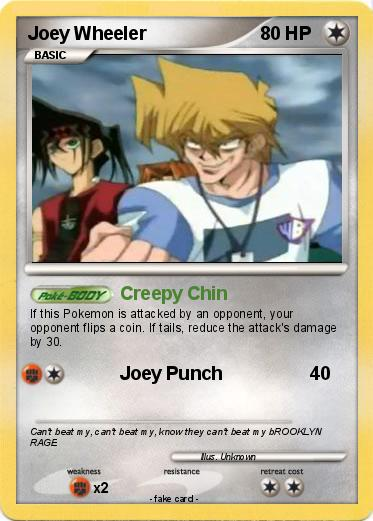 Pokémon Joey Wheeler 7 7 - Creepy Chin - My Pokemon Card