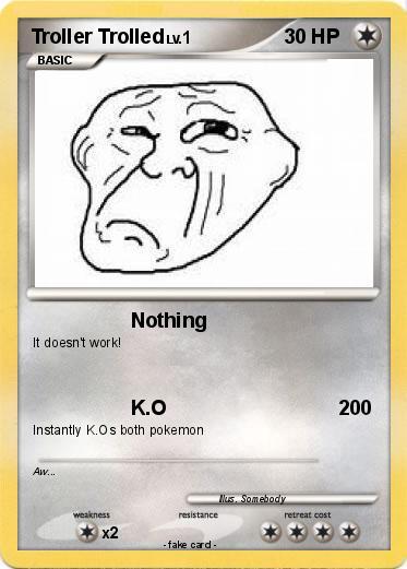 U Been Trolled Pokémon Troller T...