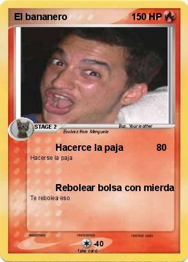 Pokmon El Bananero 1 Hacerce La Paja My Pokemon Card