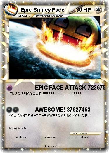 pok233mon epic smiley face 4 4 epic face attack 723675