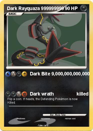 Pok 233 Mon Dark Rayquaza 999999999 1 1 Dark Bite