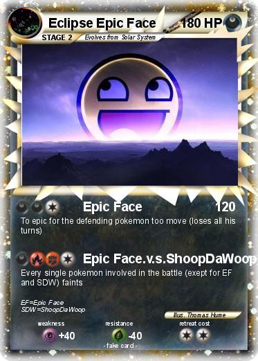 pok233mon eclipse epic face epic face my pokemon card