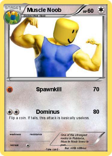 Pok Amp 233mon Muscle Noob Spawnkill My Pokemon Card