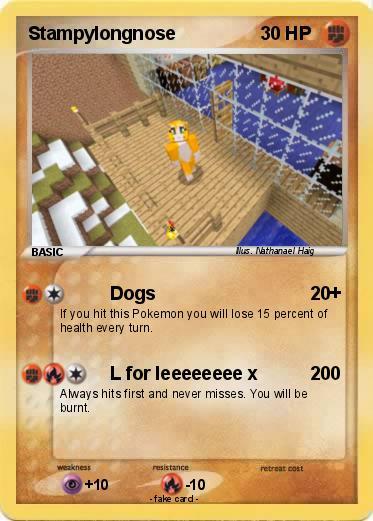 Pok mon stampylongnose 6 6 dogs my pokemon card - Mypokecard com ...