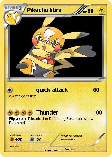 Pok mon Pikachu libre 7 7 quick attack My Pokemon Card