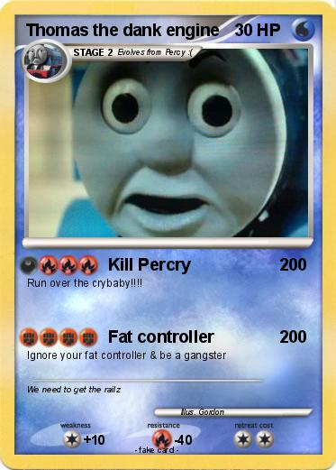 Pokmon Thomas The Dank Engine 4 Kill Percry My