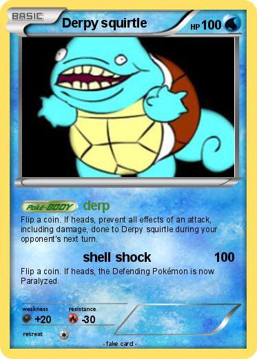 Pok mon derpy squirtle 9 9 derp my pokemon card - Derpy squirtle ...