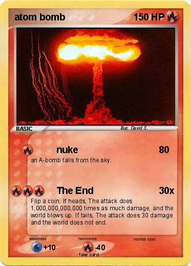 Pokémon atom bomb 2 2 - nuke - My Pokemon Card