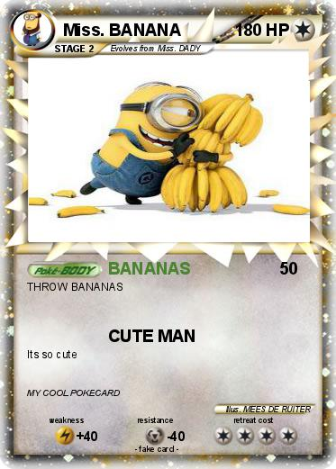 Banana miss Before you