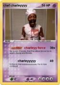 chef charleyyyy