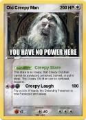 Old Creepy Man