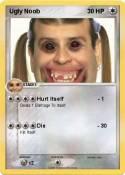 Ugly Noob
