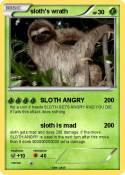 sloth's wrath