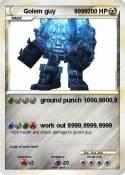 Golem guy 9999